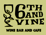 6th and Vine Wine Bar and Cafe